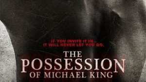 Episode 24a- The Possession of Michael King Review